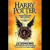Harry Potter e la Maledizione dell'Erede parte uno e due: Script ufficiale della produzione originale del West End…