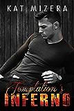 Temptation's Inferno (Inferno Book 2)