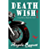 Death Wish (Lana Harvey, Reapers Inc. Book 5)
