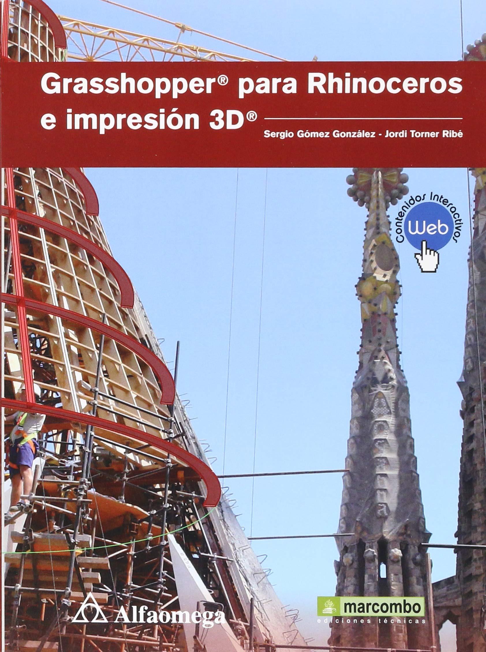 GRASSHOPPER PARA RHINOCEROS E IMPRESION 3D. MEDIAactive ...