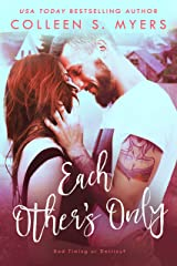 Each Other's Only: A Hometown Heroes romance Kindle Edition