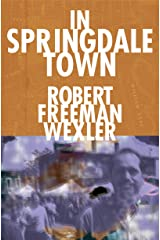 In Springdale Town Kindle Edition