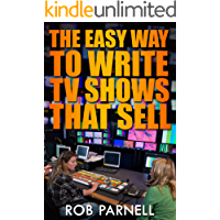 The Easy Way to Write TV Shows That Sell