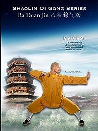 Shaolin Qi Gong : Ba Duan Jin