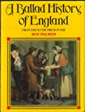 Ballad History of England: From 1588 to the Present Day