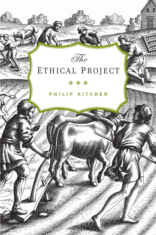 The Ethical Project: Amazon.es: Kitcher, Philip: Libros en ...