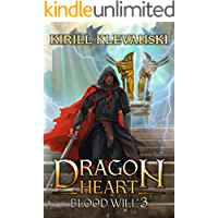 Dragon Heart: Blood Will. LitRPG wuxia series: Book 3 book cover