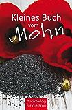 Kleines Buch vom Mohn (Minibibliothek)