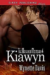 Kiawyn [The Maidens of Mocmoran 4] (Siren Publishing Classic) Kindle Edition