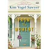 From This Moment: A Novel