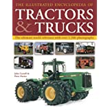 The Illustrated Encyclopedia of Tractors & Trucks: The Ultimate World Reference with Over 1500 Photographs