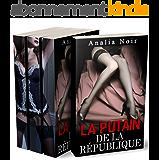 La Putain de la République (INTÉGRALE): (Roman Érotique, Soumission, Interdit, Tabou)