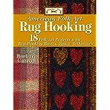 Woolley Fox American Folk Art Rug Hooking: 18 Folk Art Projects with Rug-Hooking Basics, Tips & Techniques (Landauer) How-To