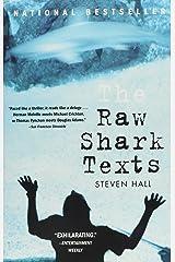The Raw Shark Texts: A Novel Paperback