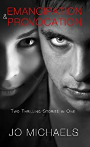 Emancipation/Provocation Boxed Set: Stories One and Two from the Pen Pals and Serial Killers Series