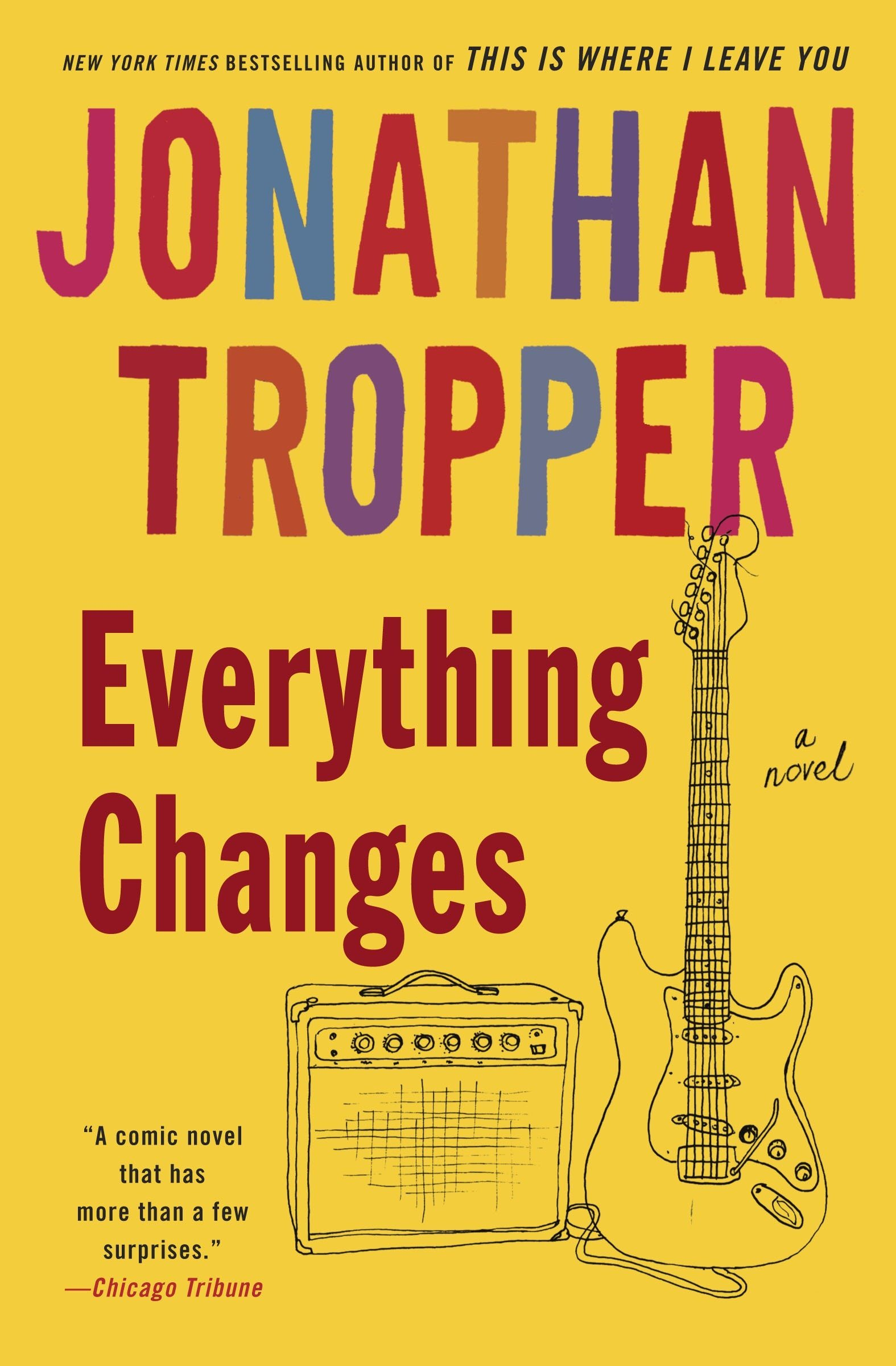 Everything Changes: A Novel ebook