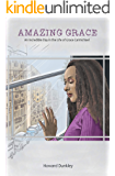 Amazing Grace: An Incredible Day in the Life of Grace Carmichael