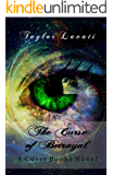 The Curse of Betrayal (A Curse Books Book 2)
