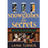 Snow Globes and Secrets (A Read Wine Bookstore Cozy Mystery Book 1)