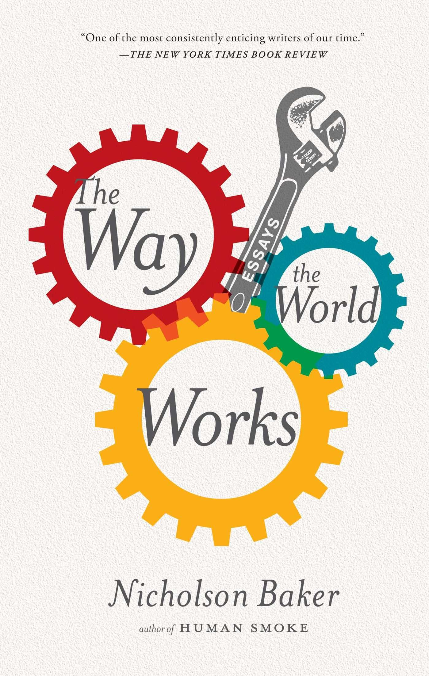 The Way the World Works: Essays pdf