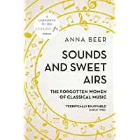 Sounds and Sweet Airs: The Forgotten Women of