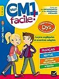 Mon CM1 facile ! adapté aux enfants DYS et en difficultés d'apprentissage