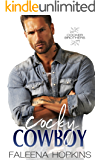 Cocky Cowboy: Jaxson Cocker (Cocker Brothers, The Cocky Series Book 3)