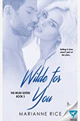 Wilde For You (The Wilde Sisters Book 3) Kindle Edition
