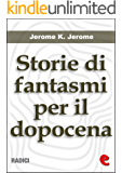 Storie di Fantasmi per il Dopocena (Told After Supper) (Radici)