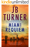 Miami Requiem: A gripping crime thriller that you won't be able to put down (Deborah Jones Crime Thriller Series Book 1)