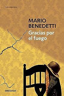 Gracias por el fuego (Spanish Edition)