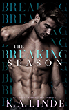 The Breaking Season: An Arranged Marriage Romance