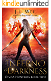 Inferno of Darkness (Divisa Huntress Book 2)