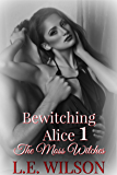 Bewitching Alice 1 (The Moss Witches)