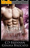 Dutch Harbor Kodiak (Night Shift Crew Book 2)