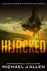 Hijacked: A Science Fiction Space Opera Adventure (Scion Book 2.5) Kindle Edition