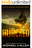 Hijacked: A Science Fiction Space Opera Adventure (Scion Book 2.5)