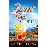 Sweet Tea Sunrise (Sweet Tea B&B Book 2)