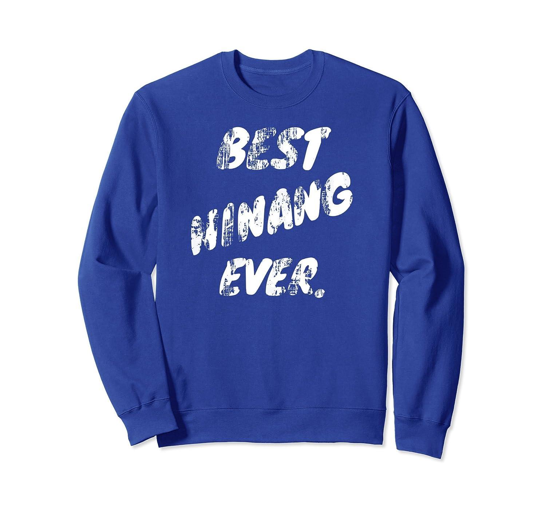 Vintage Best Ninang Ever Filipino Pinay Apparel Sweatshirt-alottee gift