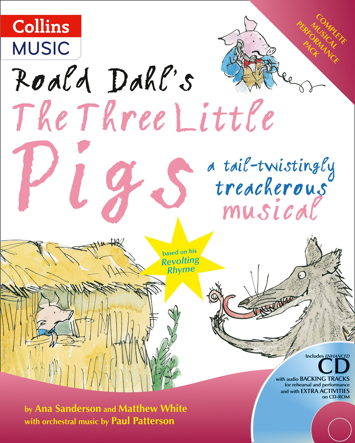 Read Online Roald Dahl's The Three Little Pigs: A Tail-Twistingly Treacherous Musical (A & C Black Musicals) ebook