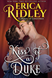 Kiss of a Duke (12 Dukes of Christmas Book 2)