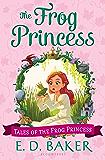 The Frog Princess (Tales of the Frog Princess Book 1)