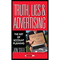 Truth, Lies, and Advertising: The Art of Account Planning: 3