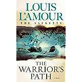 The Warrior's Path: The Sacketts: A Novel