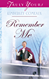 Remember Me (Regency Brides Book 3)