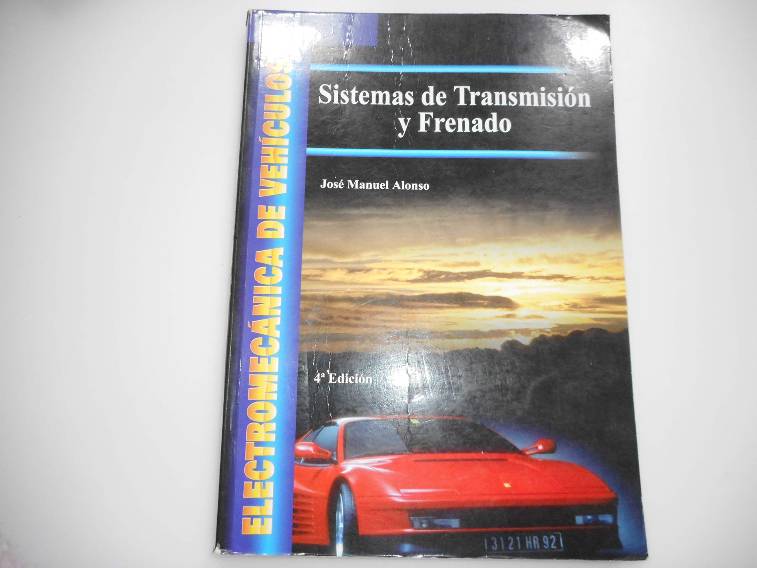 Sistemas de Transmision y Frenado (Spanish Edition) (Spanish) Paperback – October, 2001