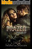 Prazer, Pecado: Spin off I (Série Pecado)