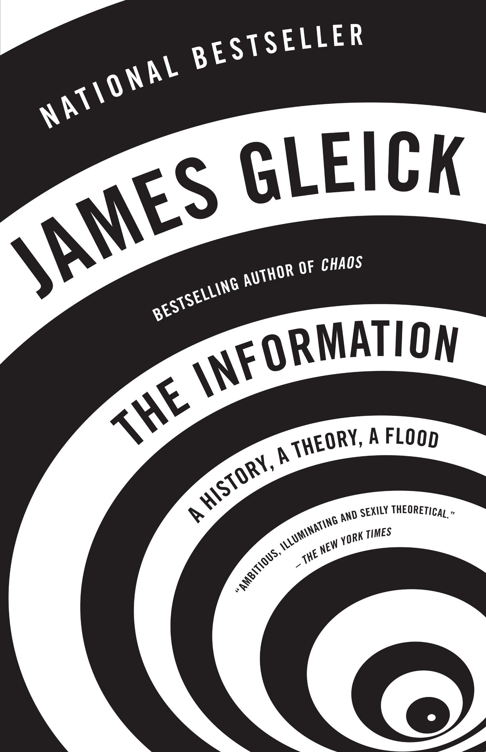 The Information: A History, A Theory, A Flood by Vintage Books