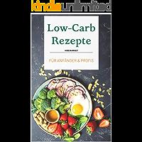 Low-Carb Rezepte: Für Anfänger & Profis