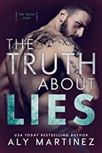 The Truth About Lies (The Truth Duet Book 1)
